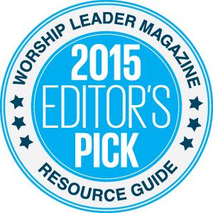 Worship Leader Magazine Editors Pick
