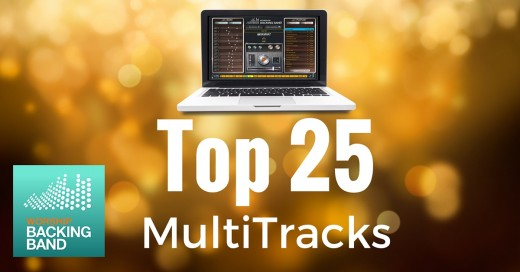 Top 25 best selling worship MultiTracks