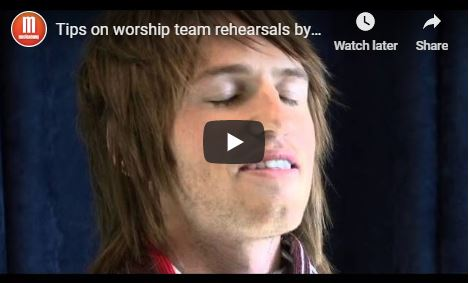 Tips for rehearsals by Aaron Keyes