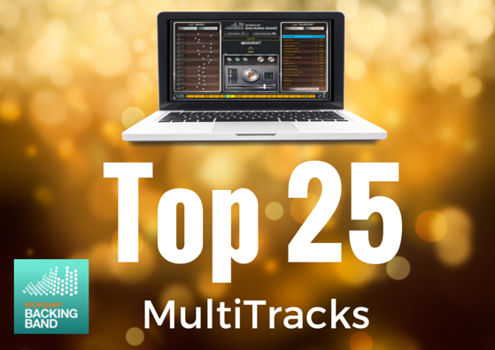 Our Top 25 best selling MultiTracks for the last 12 months