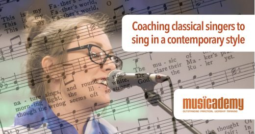 Coaching classical singers to sing in a contemporary style