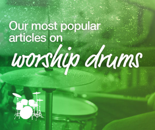 Worship Drumming Lessons | Online and DVD Christian Drum Courses
