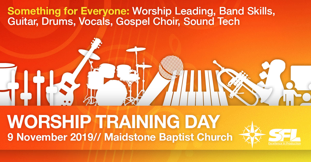 Worship Training Day: Maidstone 9th November 2019