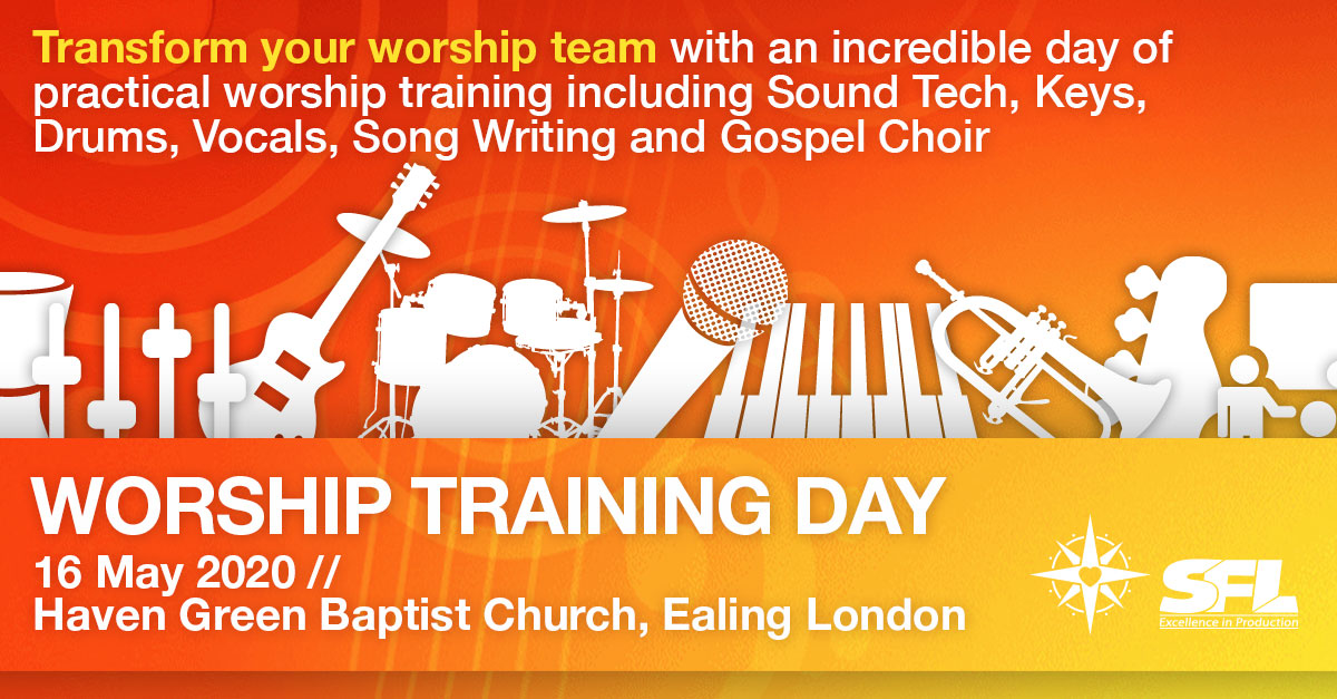 Worship Training Day Ealing London 16 May 2020